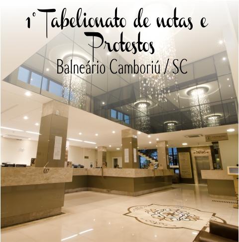 1º Tabelionato de Notas e Protestos – Balneário Camboriú/SC